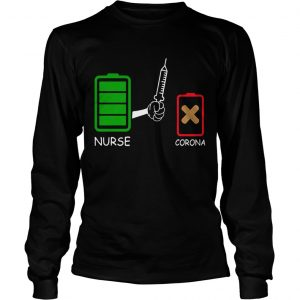 Battery source Nurse and Coronavirus  Long Sleeve