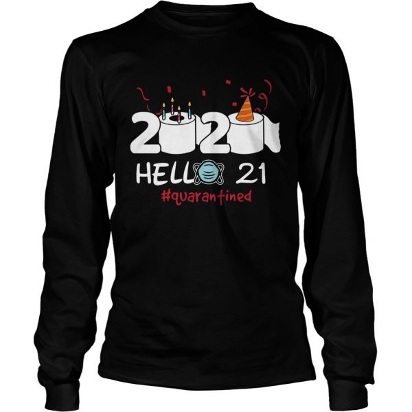 020 Hello 21 Toilet Paper Birthday Cake Quarantined Social Distancing  Long Sleeve