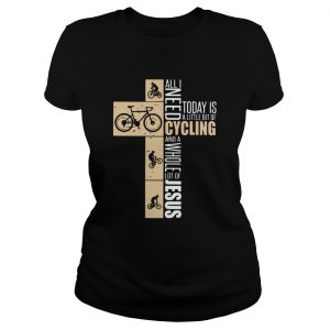 All I need today is a little bit of cycling and a whole lot of Jesus  Classic Ladies