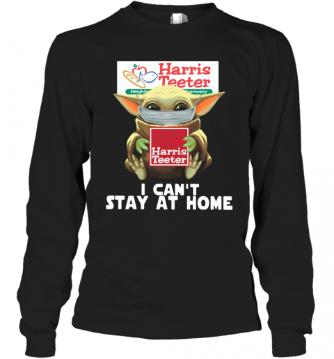 Baby Yoda Face Mask Harris Teeter Can't Stay At Home T-Shirt Long Sleeved T-shirt