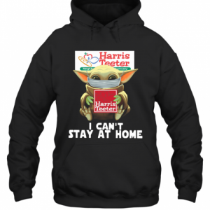 Baby Yoda Face Mask Harris Teeter Can't Stay At Home T-Shirt Unisex Hoodie