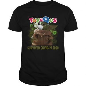 Baby Yoda Toys R Us Survived Covid 19 2020  Unisex