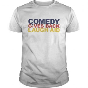 Comedy Gives Back Laugh Aid  Unisex