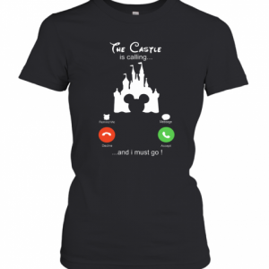 Disney The Castle Is Calling And I Must Go T-Shirt Classic Women's T-shirt