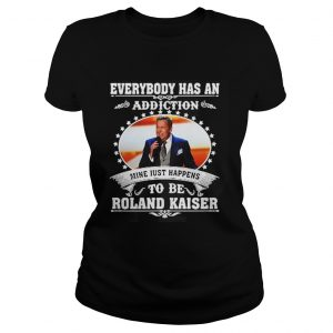 Everybody has an addiction mine just happens to be Roland Kaiser  Classic Ladies