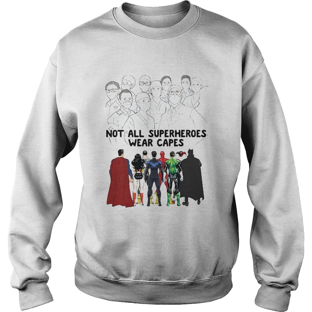 Frontline Staff Not All Superheroes Wear Capes Coronavirus  Sweatshirt