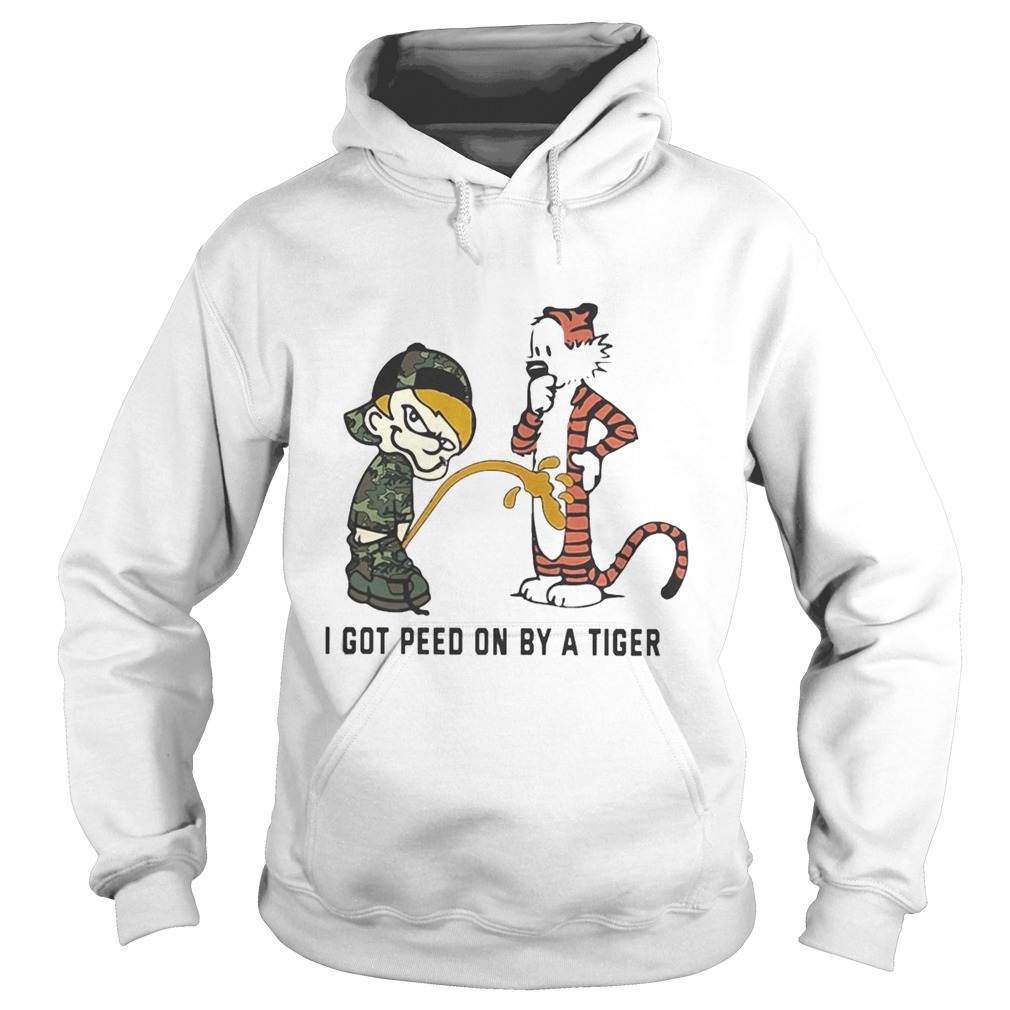 I Got Peed On By A Tiger  Hoodie