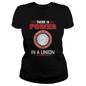 International union of operating engineers there is power in a union  Classic Ladies