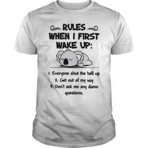 Koala Rules when I first wake up everyone shut the hell up Vneck T Unisex