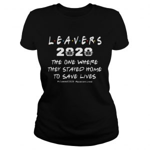 Leavers 2020 The One Where They Stayed Home To Save Lives classof2020 quarantined  Classic Ladies