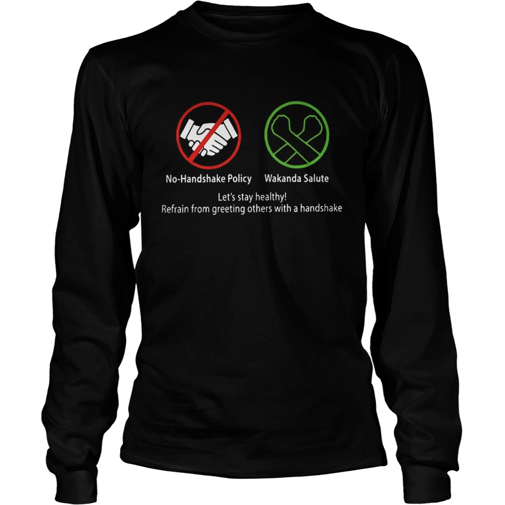 No Handshake Policy Wakanda Salute Lets Stay Healthy  Long Sleeve