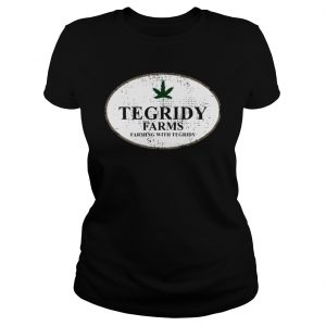Tegridy Farms Farming With Tegridy Shirt Classic Ladies