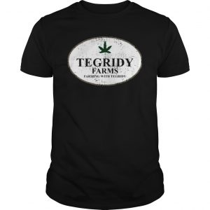 Tegridy Farms Farming With Tegridy Shirt Unisex