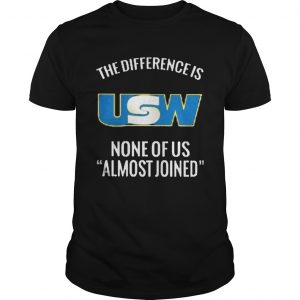 United steelworkers the difference is none of us almost joined  Unisex
