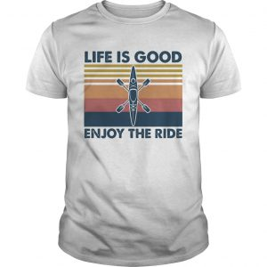 1590123832Rowing life is good enjoy the ride vintage  Unisex
