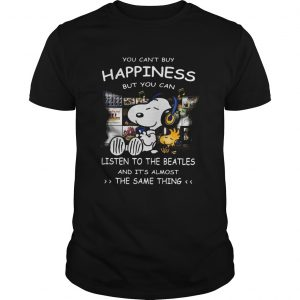 1590220967Snoopy You Can't Buy Happiness But You Can Listen To The Beatles  Unisex