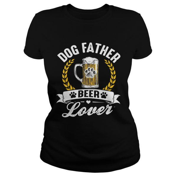 Dog Father Beer Lover  Classic Ladies