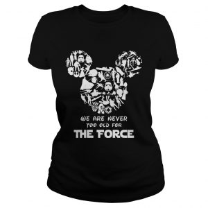 Mickey Mouse We Are Never Too Old For The Force  Classic Ladies
