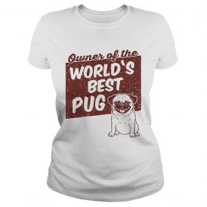Owner of the worlds best Pug dog  Classic Ladies