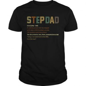 Step Dad Its In The Heart Definition  Unisex