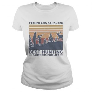 Father and daughter best hunting partnees for life vintage  Classic Ladies