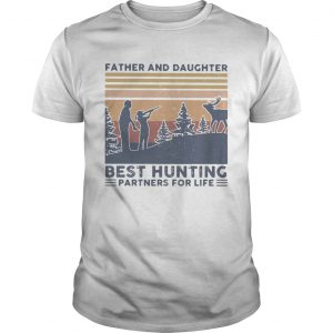 Father and daughter best hunting partnees for life vintage  Unisex