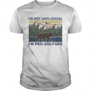 Hiking bear im not antisocial im prosolitude vintage  Unisex