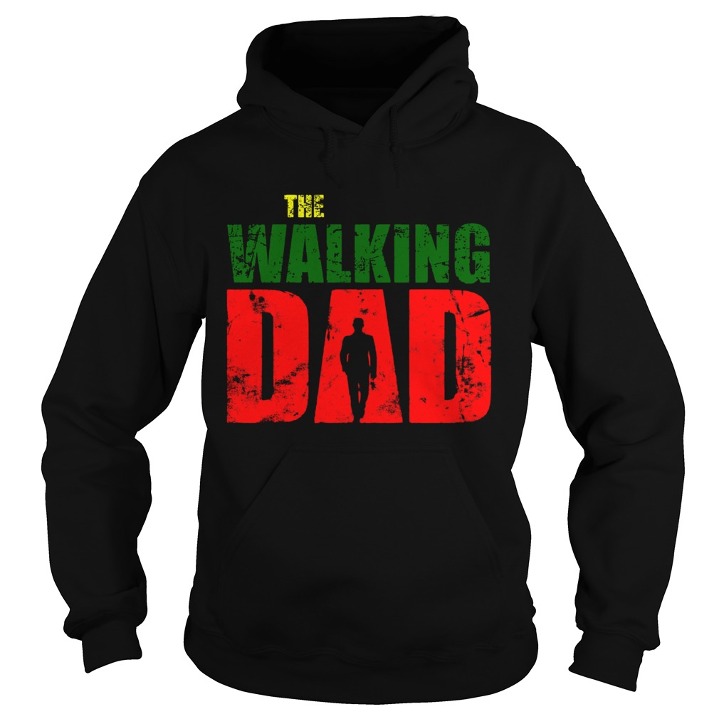 The Walking Dad  Hoodie