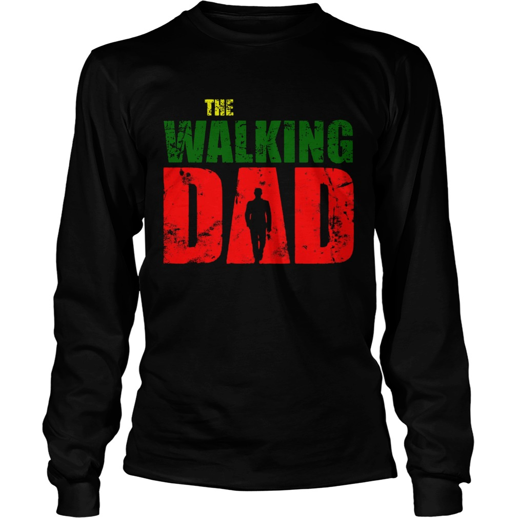 The Walking Dad  Long Sleeve