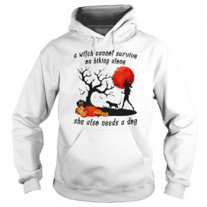 A Witch Cannot Survive On Hiking Alone She Also Needs A Dog Halloween  Unisex Hoodie