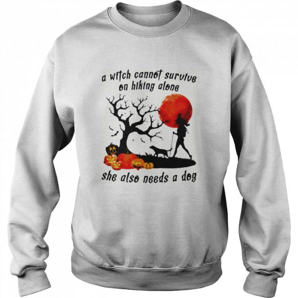 A Witch Cannot Survive On Hiking Alone She Also Needs A Dog Halloween  Unisex Sweatshirt