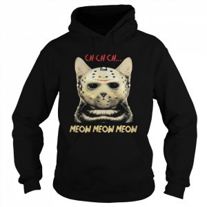 Cat Horror Mask Ch Ch Ch Meow Meow Meow Halloween  Unisex Hoodie