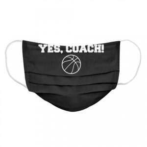 Repeat After Me Yes Coach  Cloth Face Mask