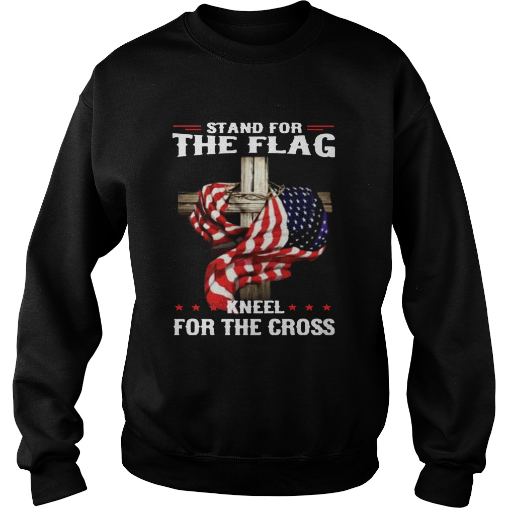 Stand For The Flag Kneel For The Cross Sweatshirt