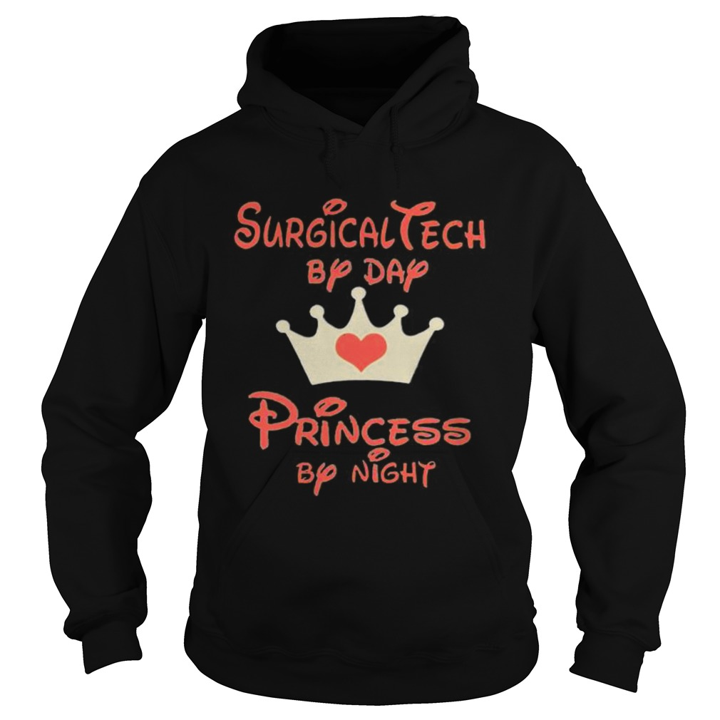 Disney surgical tech by day princess by night heart  Hoodie