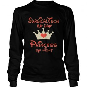 Disney surgical tech by day princess by night heart  Long Sleeve