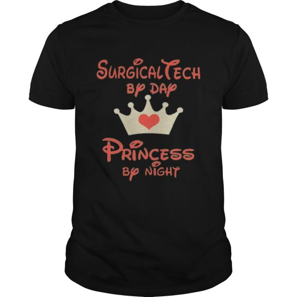Disney surgical tech by day princess by night heart  Unisex