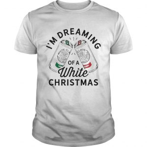 Im Dreaming Of A White Christmas  Unisex
