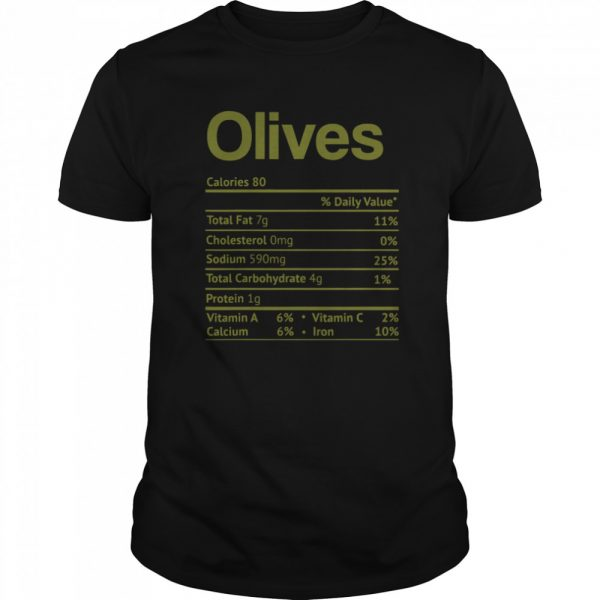 Olive Nutrition Facts Funny Thanksgiving Christmas Food  Classic Men's T-shirt