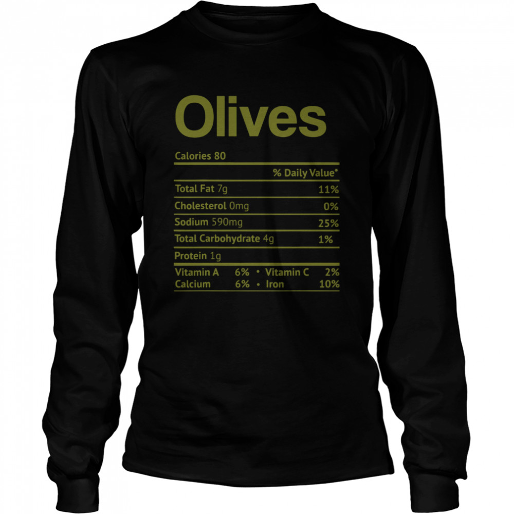 Olive Nutrition Facts Funny Thanksgiving Christmas Food  Long Sleeved T-shirt
