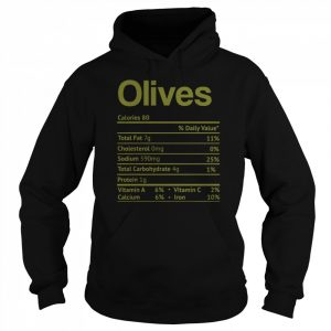 Olive Nutrition Facts Funny Thanksgiving Christmas Food  Unisex Hoodie